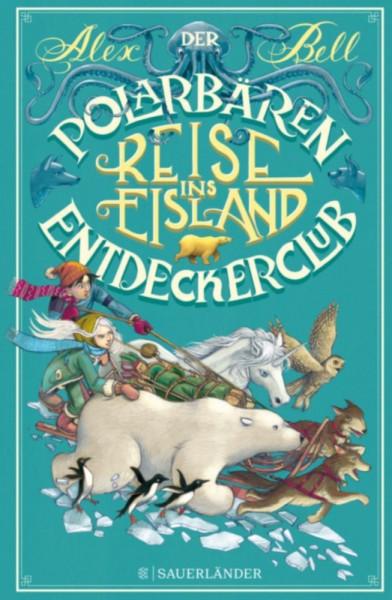 Der Polarbären-Entdeckerclub - Reise ins Eisland