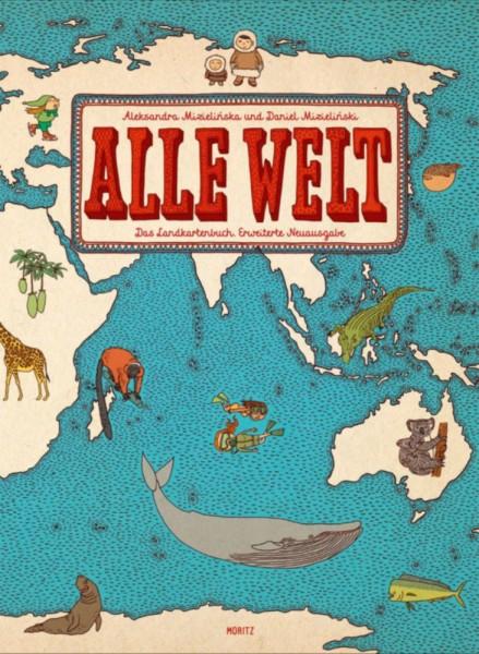 Alle Welt. Das Landkartenbuch