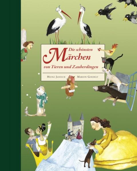 Die schönsten Märchen von Tieren und Zauberdingen